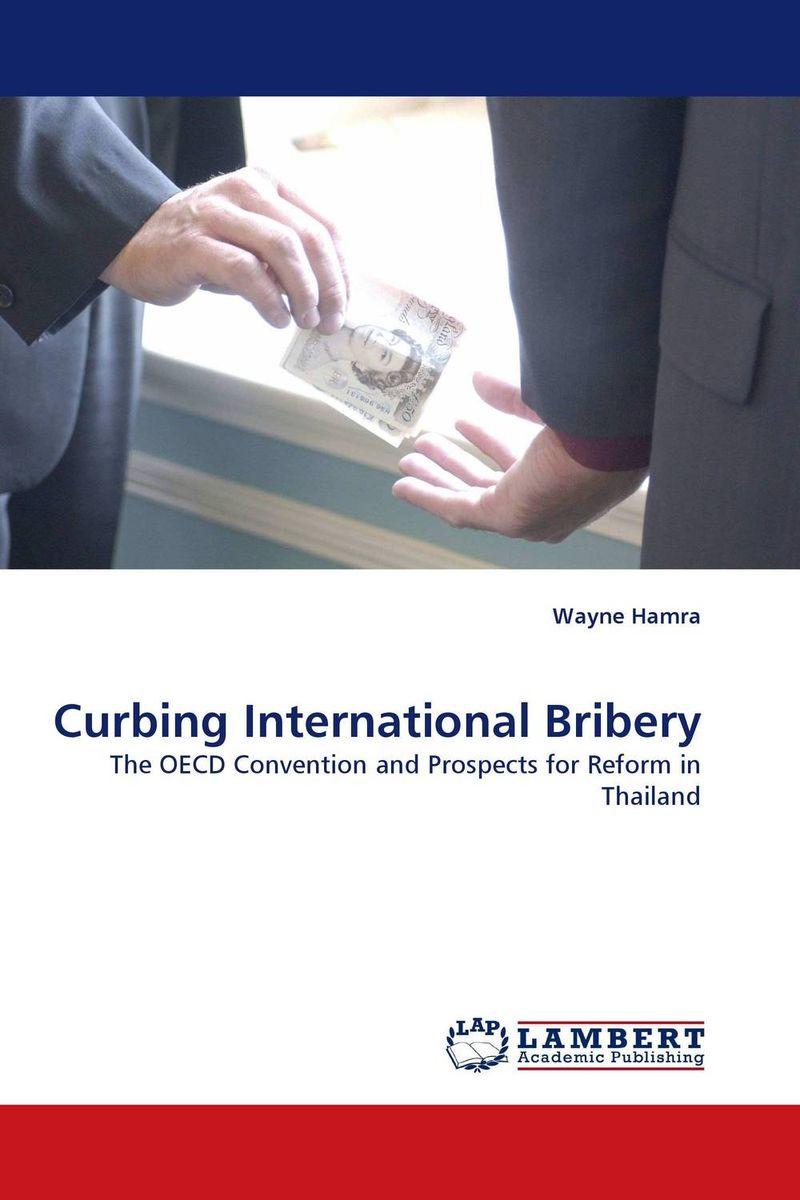 Curbing International Bribery