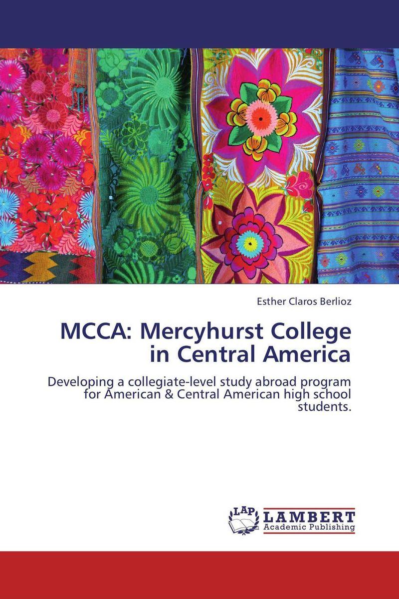 MCCA: Mercyhurst College in Central America