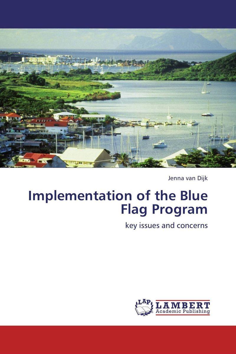 Implementation of the Blue Flag Program