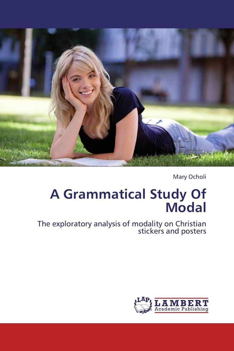 A Grammatical Study Of Modal