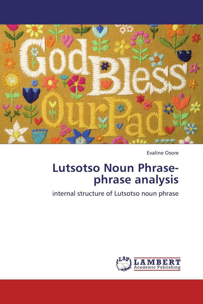 Lutsotso Noun Phrase- phrase analysis