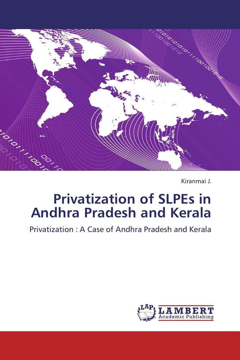 Privatization of SLPEs in Andhra Pradesh and Kerala