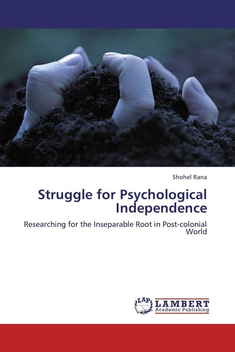 Struggle for Psychological Independence