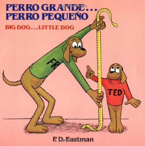Perro grande... Perro pequeno / Big Dog... Little Dog