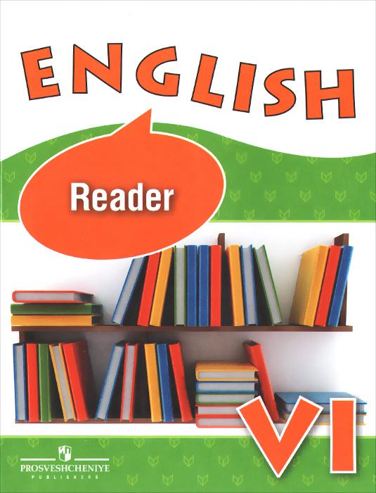 English 6: Reader / Английский язык. 6 класс. Книга для чтения.