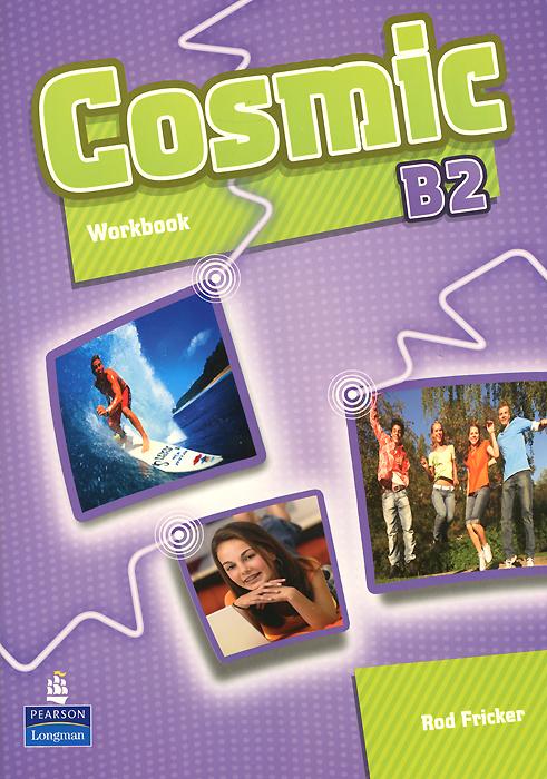 Cosmic: Level B2: Workbook (+ CD-ROM)
