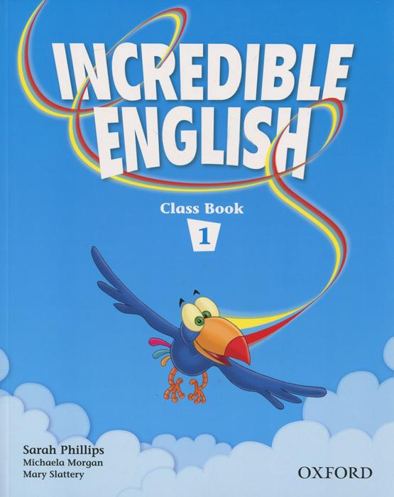 Incredible English 1: Class Book