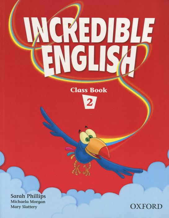 Incredible English 2: Class Book