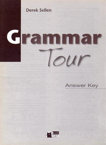 Grammar Tour El / Int Ans Key