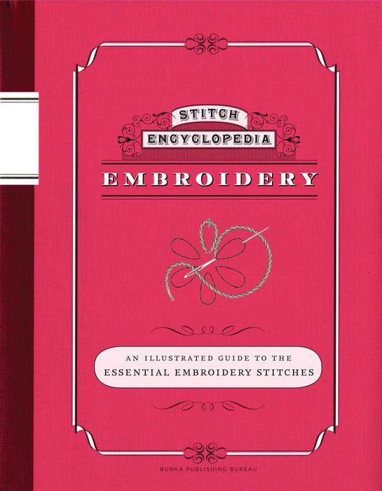 Stitch Encyclopedia: Embroidery