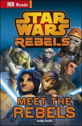 Star Wars Rebels Meet the Rebels