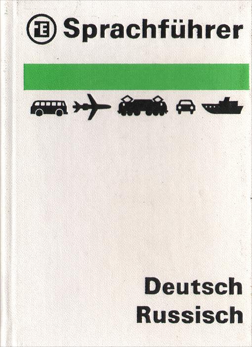 Sprachfuhrer: Deutsch-Russisch