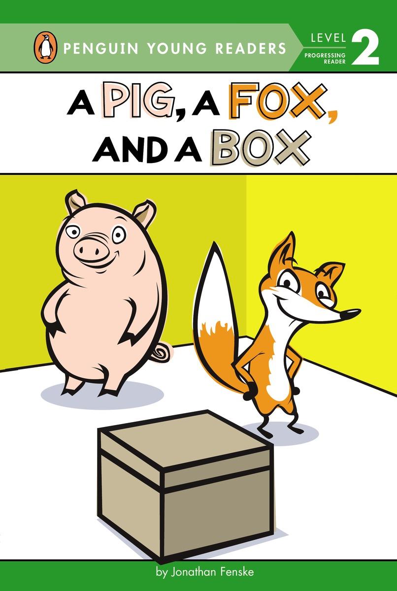 PIG, A FOX, AND A BOX