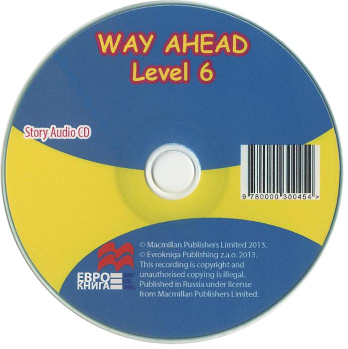 Way Ahead: Story: Level 6 (аудиокнига CD)