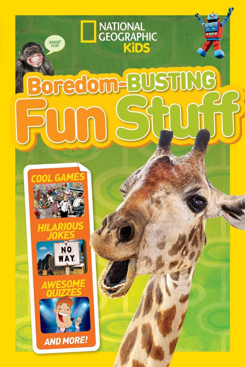 BOREDOM-BUSTING FUN STUFF