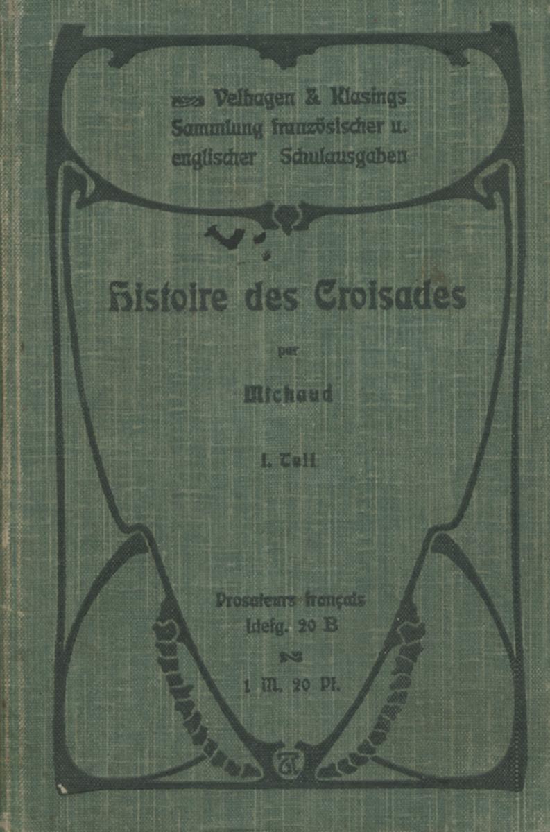 Histoire des Croisades par Michaud