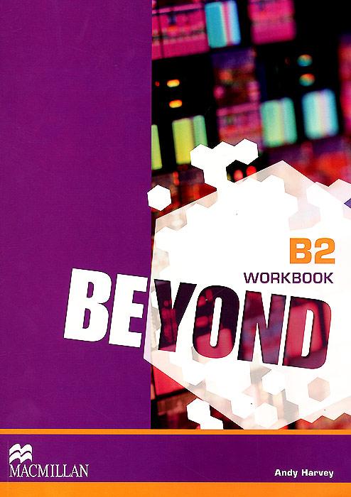 Beyond: Level B2: Workbook