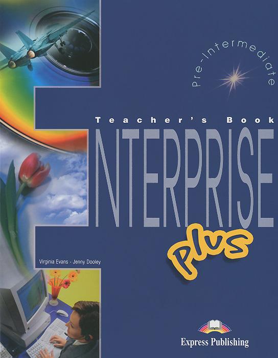 Enterprise Plus: Pre-Intermediate: Teacher's Book