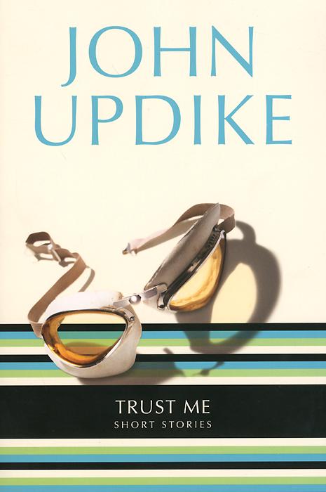 Trust Me: Short Stories