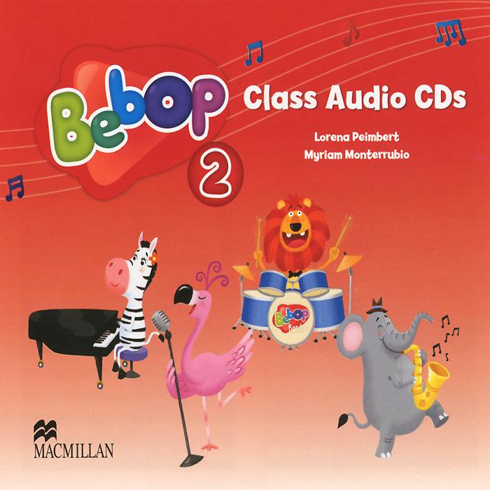 Bebop 2: Class Audio CDs (аудиокурс на 2 CD)