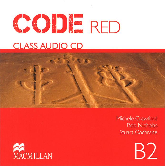 Code Red: Level B2: Class Audio CD: Units1-10 (��������� �� CD)