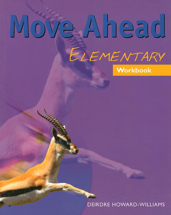 Move Ahead Elementary: Workbook