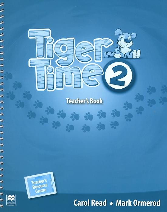 Tiger Time 2: Teacher's Book