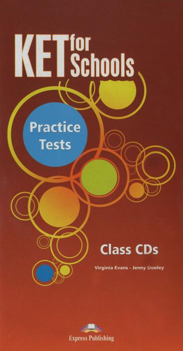 KET for Schools: Practice Tests: Class CDs (аудиокурс на 5 CD)