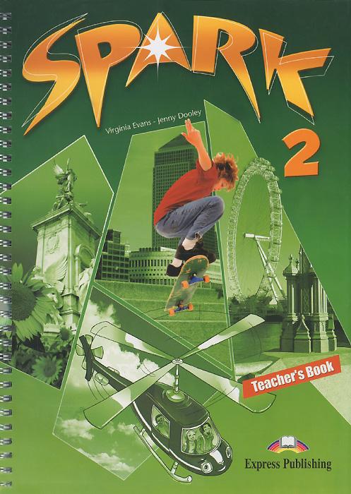 Spark2: Teacher's Book