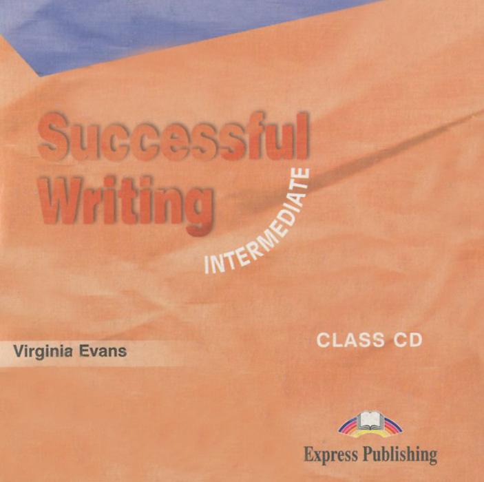 Successful Writing: Intermediate: Class CD (аудиокурс на CD)