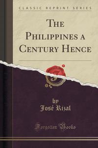 Philippine A Century Hence Summary Essay