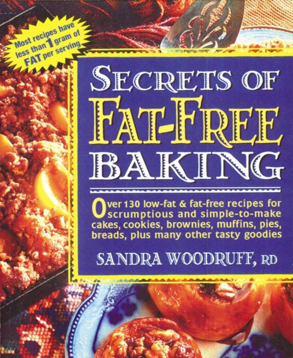 Secrets of Fat-free Baking