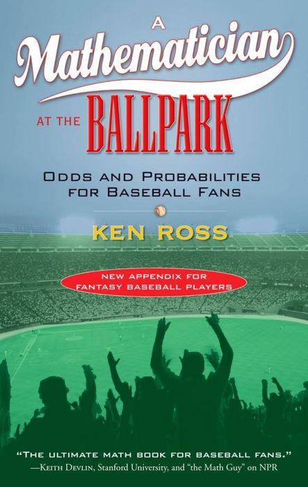 A Mathematician at the Ballpark ( 9780452287822 )