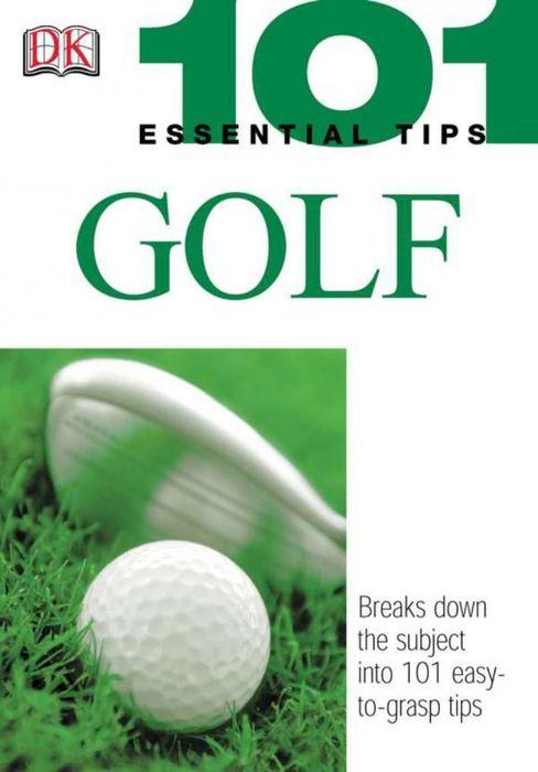 101 Essential Tips: Golf ( 9780756602222 )