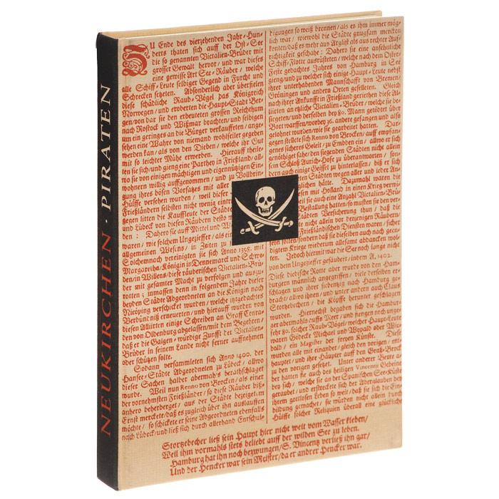 Piraten: Seeraub auf allen Meeren
