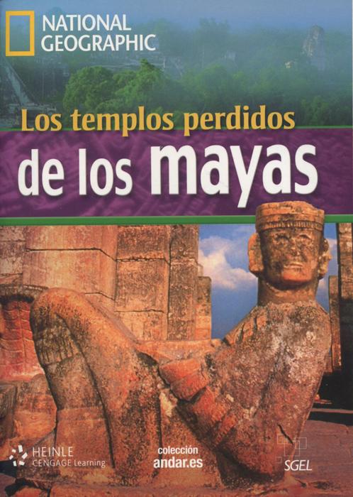 Los templos perdidos: De los mayas: Level B1 (+ DVD)