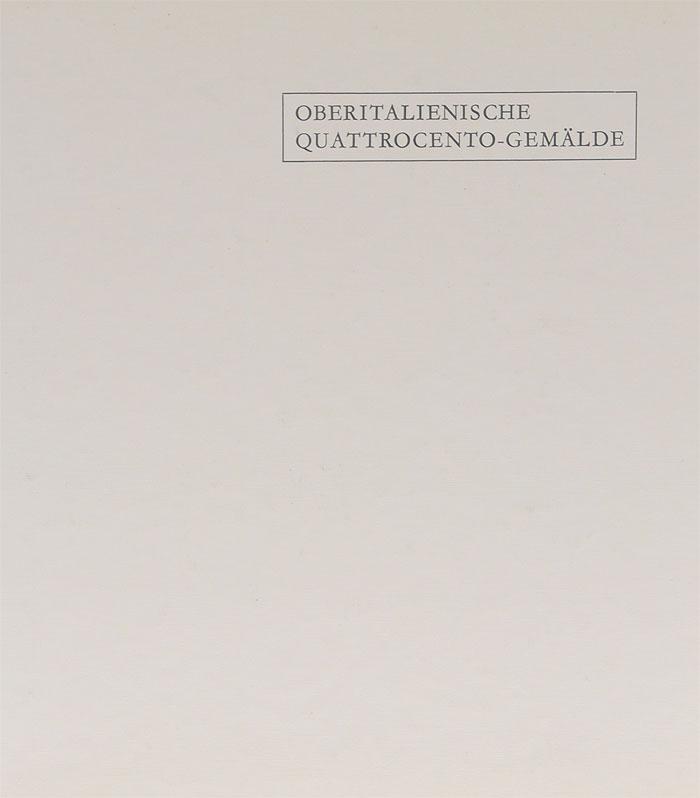 Oberitalienische Quattrocento-Gemalde