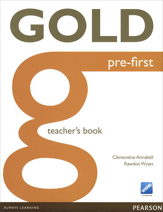 Gold Pre-First B1+: Teacher's Book