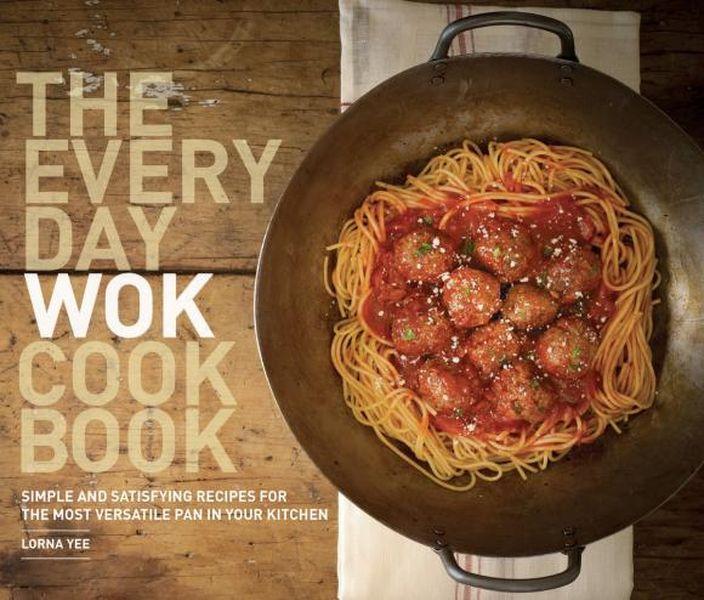 The Everyday Wok Cookbook