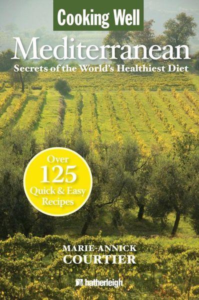 Cooking Well: Mediterranean
