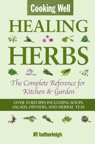Cooking Well: Healing Herbs