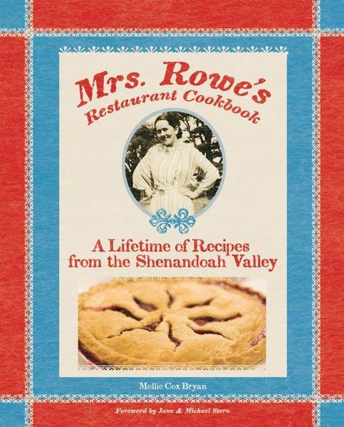 Mrs. Rowe's Restaurant Cookbook