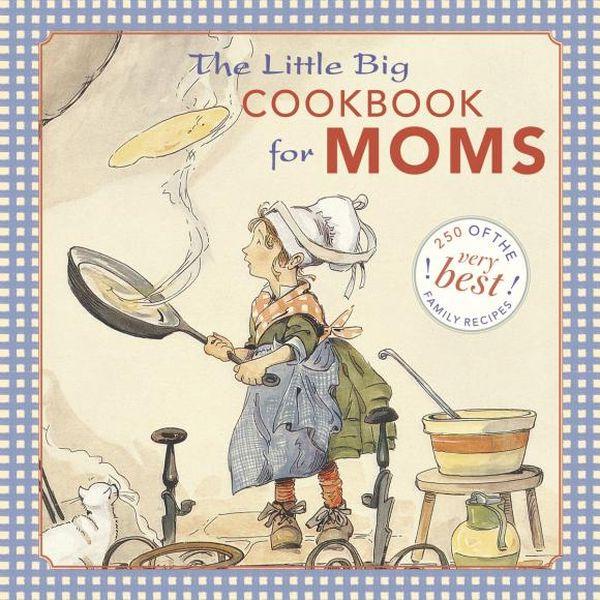 The Little Big Cookbook for Moms
