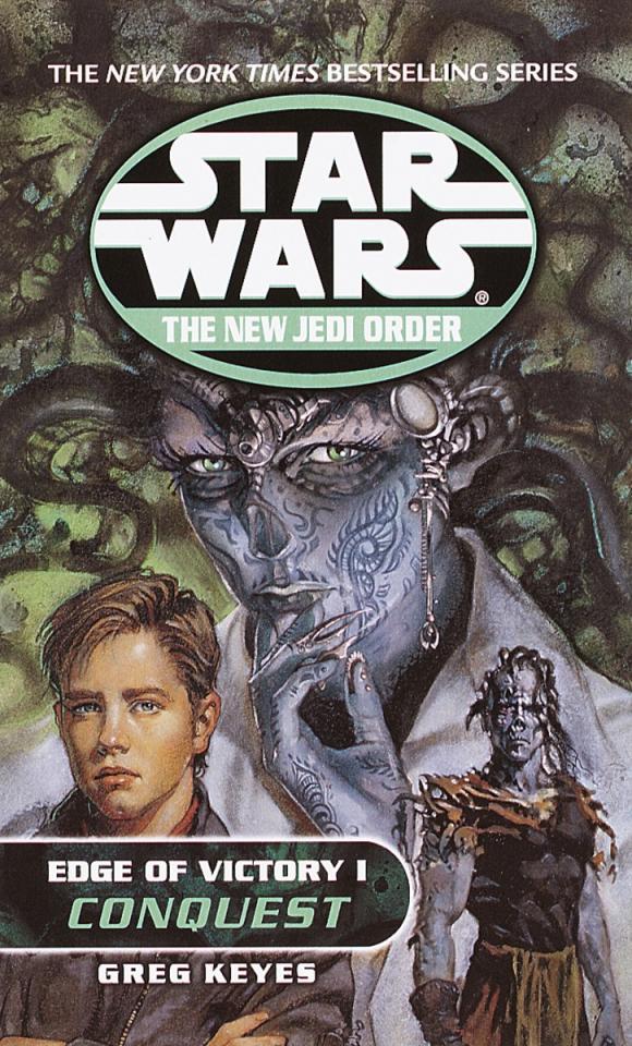 Conquest: Star Wars (The New Jedi Order: Edge of Victory, Book I)