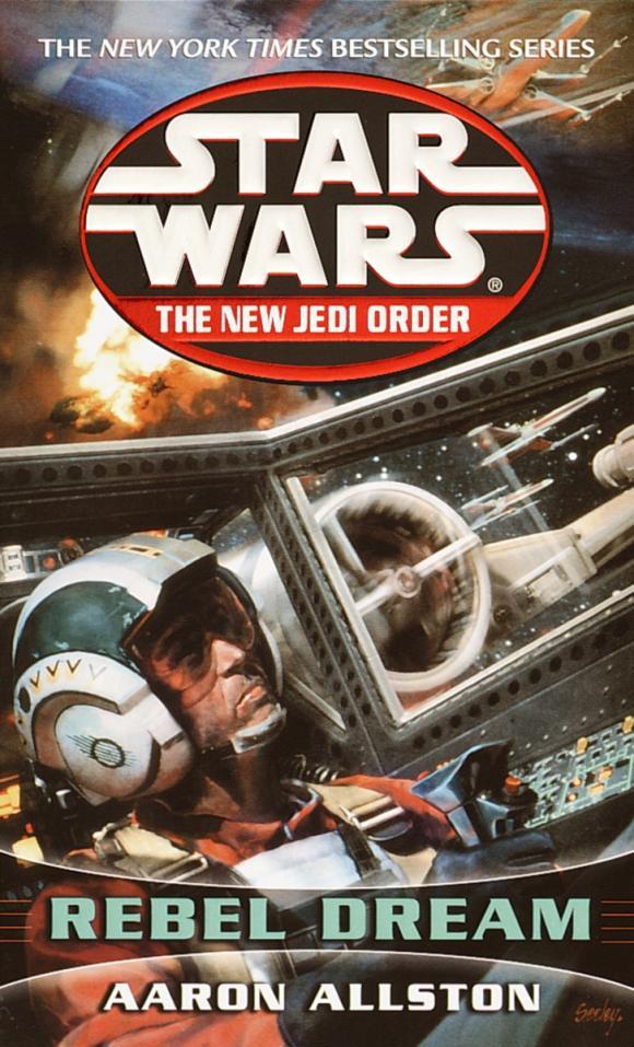 Rebel Dream: Star Wars (The New Jedi Order)