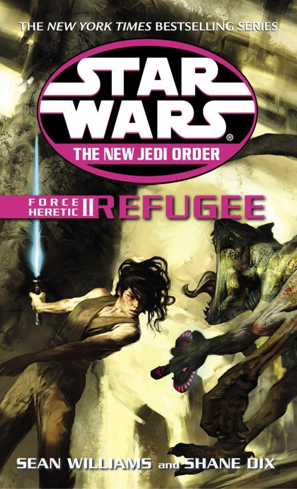 Refugee: Star Wars (The New Jedi Order: Force Heretic, Book II)