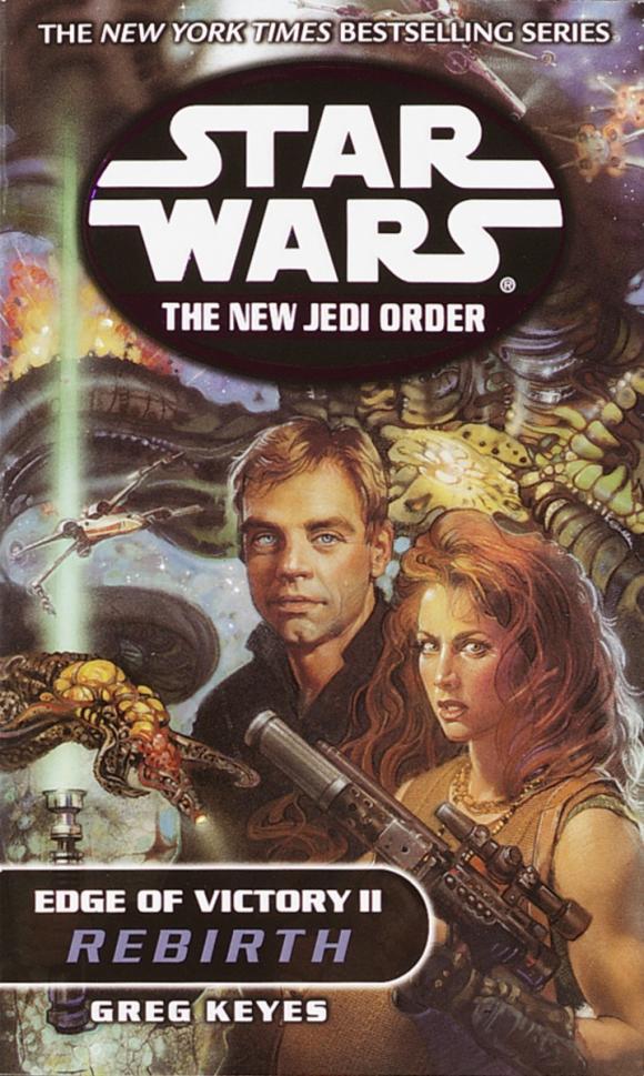 Rebirth: Star Wars (The New Jedi Order: Edge of Victory, Book II)