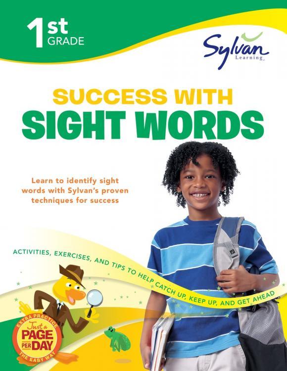 First Grade Success with Sight Words (Sylvan Workbooks)