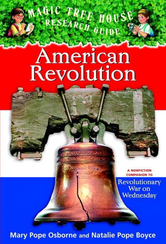 Magic Tree House Fact Tracker #11: American Revolution