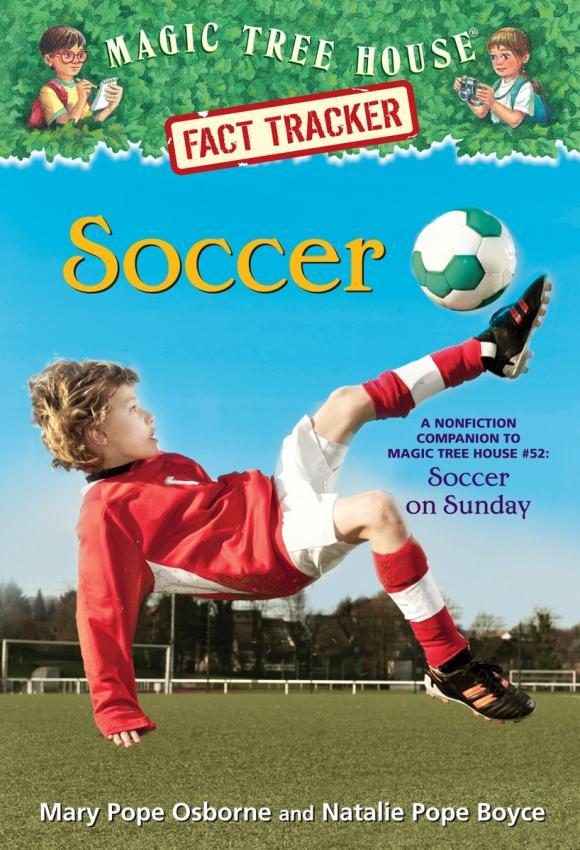 Magic Tree House Fact Tracker #29: Soccer